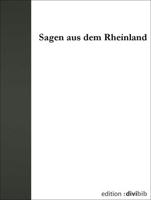 Sagen aus dem Rheinland