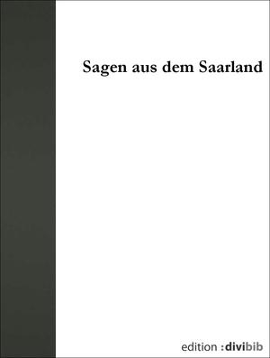 Sagen aus dem Saarland