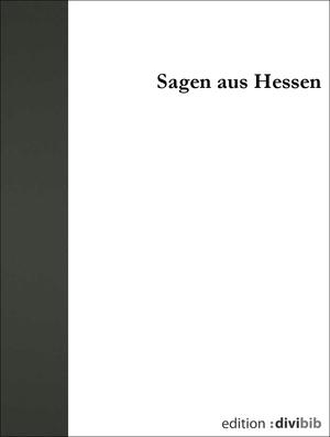 Sagen aus Hessen