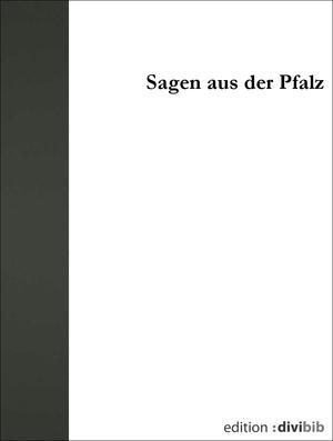 Sagen aus der Pfalz