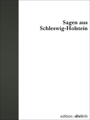 Sagen aus Schleswig-Holstein