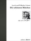Vergrößerte Darstellung Cover: Die schönsten Märchen. Externe Website (neues Fenster)