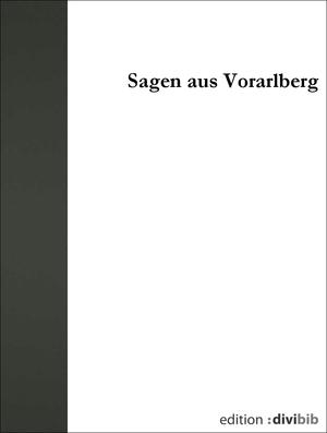 Sagen aus Vorarlberg