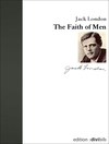 The faith of men