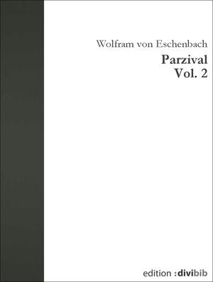 Parzival, Vol. 2