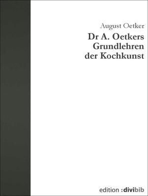 Dr A. Oetkers Grundlehren der Kochkunst