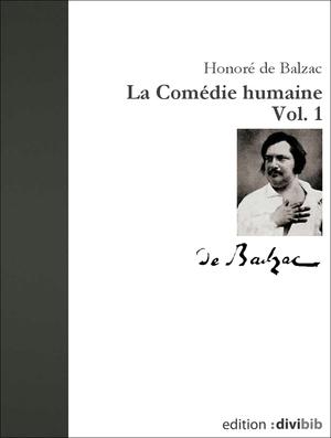 La comédie humaine, Vol. 1