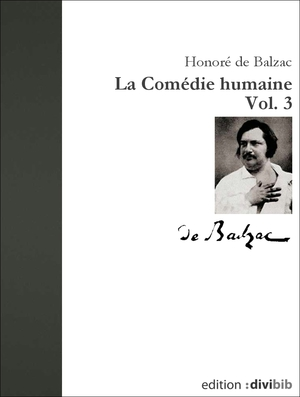 La comédie humaine, Vol. 3
