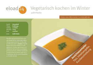 Vegetarisch kochen im Winter