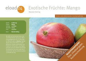 Exotische Früchte: Mango