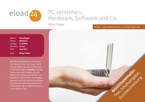 PC verstehen: Hardware, Software und Co.