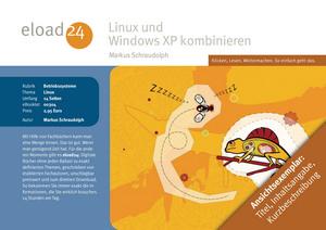 Linux und Windows XP kombinieren