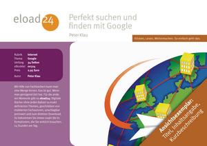 Perfekt suchen und finden mit Google