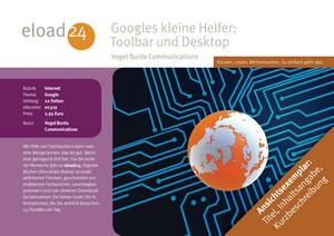 Googles kleine Helfer: Toolbar und Desktop