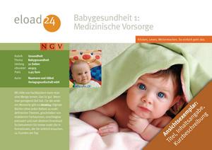 Babygesundheit 1: Medizinische Vorsorge