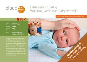 Babygesundheit 4: Was tun, wenn das Baby schreit?