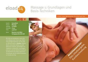 Massage 1: Grundlagen und Basis-Techniken