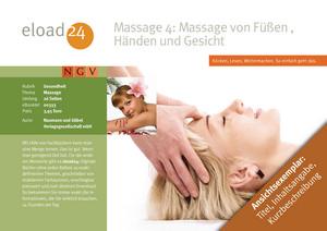 Massage 4: Füße, Hände und Gesicht