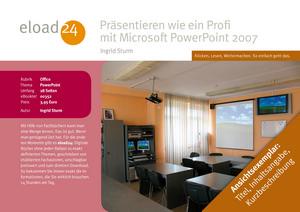 Präsentieren wie ein Profi mit Microsoft PowerPoint 2007