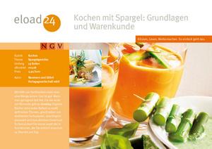 Kochen mit Spargel: Grundlagen und Warenkunde