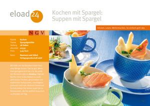 Kochen mit Spargel: Suppen mit Spargel