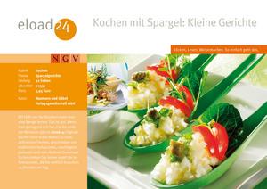 Kochen mit Spargel: Kleine Gerichte