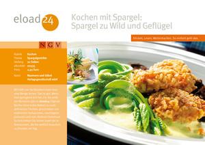 Kochen mit Spargel: Spargel zu Wild und Geflügel