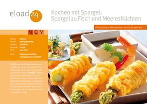 Kochen mit Spargel: Spargel zu Fisch und Meeresfrüchten