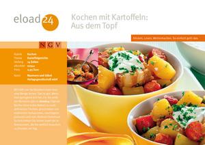 Kochen mit Kartoffeln: Aus dem Topf