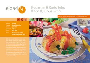 Kochen mit Kartoffeln: Knödel, Klöße & Co.