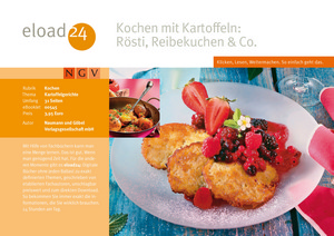 Kochen mit Kartoffeln: Rösti, Reibekuchen & Co.