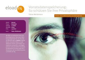 Vorratsdatenspeicherung: So schützen Sie Ihre Privatsphäre