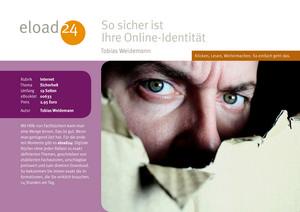 So sicher ist Ihre Online-Identität