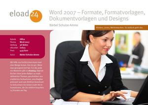 Word 2007 - Formate, Formatvorlagen, Dokumentvorlagen und Designs