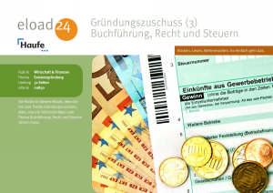 Gründungszuschuss (3) - Buchführung, Recht und Steuern