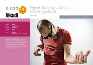 Eigene Musik produzieren mit GarageBand