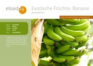 Exotische Früchte: Banane