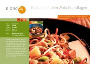 Kochen mit dem Wok: Grundlagen