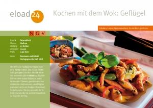 Kochen mit dem Wok: Geflügel