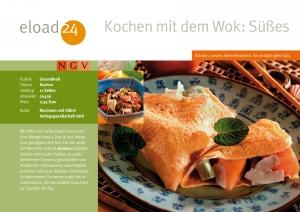 Kochen mit dem Wok: Süßes