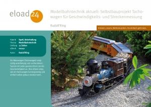 Modellbahntechnik aktuell: Selbstbauprojekt Tachowagen für Geschwindigkeits- und Streckenmessung