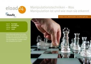 Manipulationstechniken - Was Manipulation ist und wie man sie erkennt