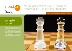 Manipulationstechniken - Argumentationsfallen und Scheinargumente