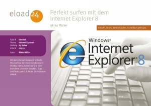 Perfekt surfen mit dem Internet Explorer 8