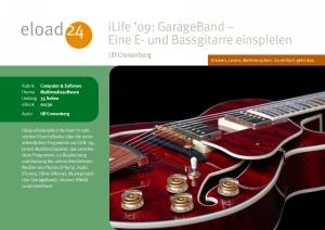 iLife 09: GarageBand - Eine E- und Bassgitarre einspielen