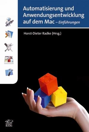 Automatisierung und Anwendungsentwicklung auf dem Mac