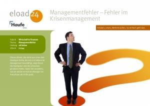 Managementfehler - Fehler im Krisenmanagement