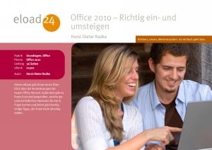 Office 2010 - Richtig ein- und umsteigen