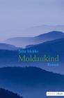 Vergrößerte Darstellung Cover: Moldaukind. Externe Website (neues Fenster)
