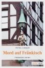 Vergrößerte Darstellung Cover: Mord auf Fränkisch. Externe Website (neues Fenster)